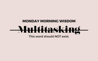 Multitasking should not exist.